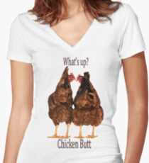 What's up? Chicken Butt Women's Fitted V-Neck T-Shirt