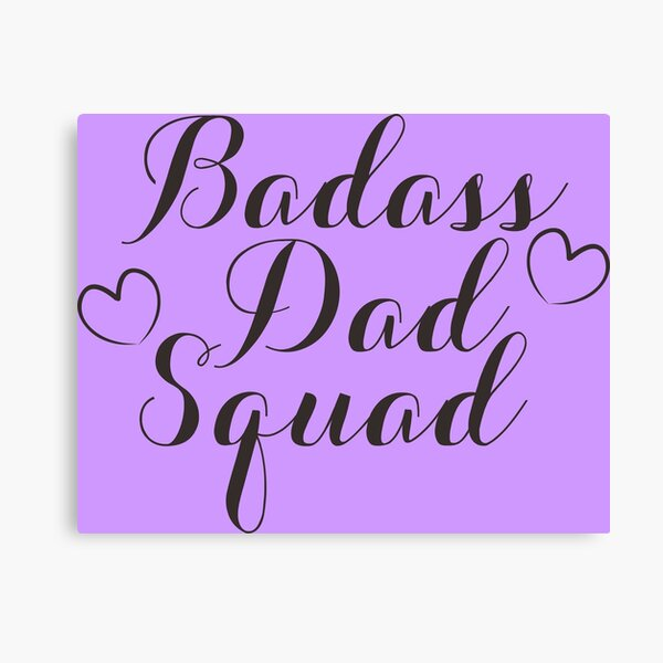 Badass Dad Squad Canvas Print