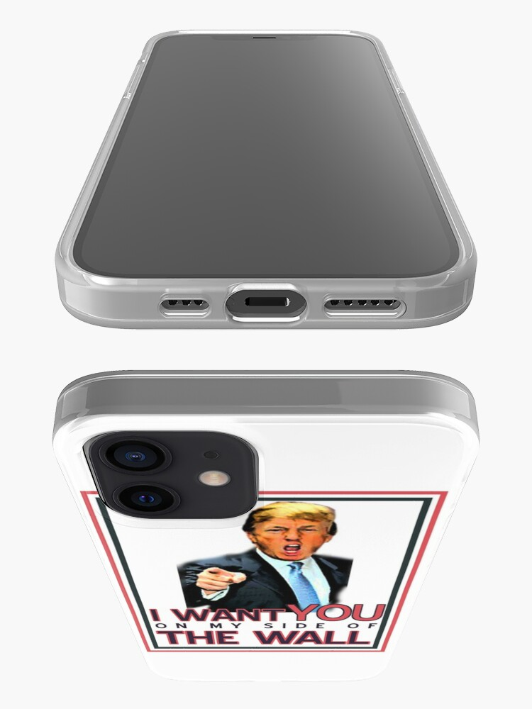 Alternate view of TRUMP I WANT YOU ON MY SIDE OF THE WALL iPhone Case & Cover