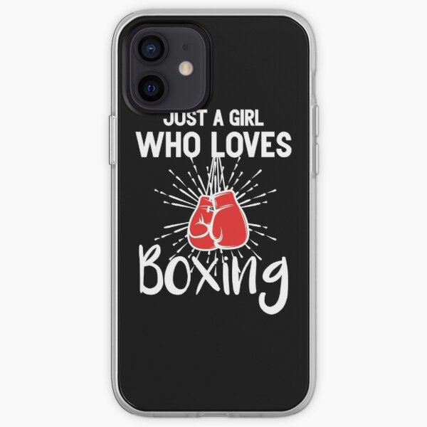 boxing girls boxing shirts for women quotes for girls Gift Boxing birthday iPhone Soft Case