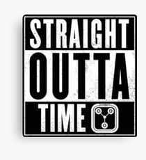 Back to the future - Straight outta time Canvas Print