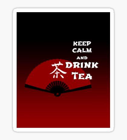 Keep Calm and Drink Tea - dark asia edition Sticker