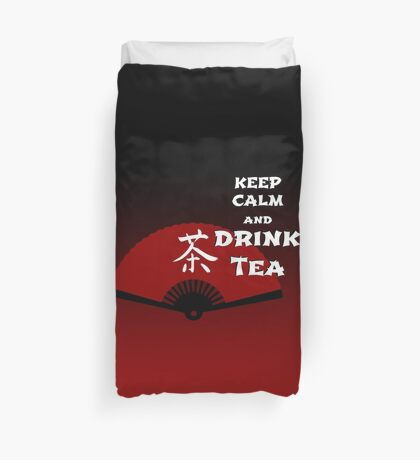 Keep Calm and Drink Tea - dark asia edition Duvet Cover