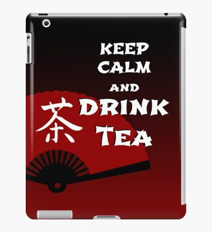 Keep Calm and Drink Tea - dark asia edition iPad-Hülle & Skin
