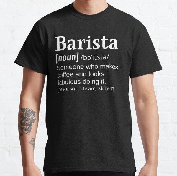 Barista Femmes Ladies T-Shirt Drôle Cadeau Blague définition CAFE COFFEE BEANS Brew