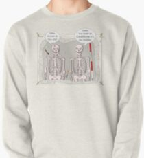Archaeology Humour Pullover