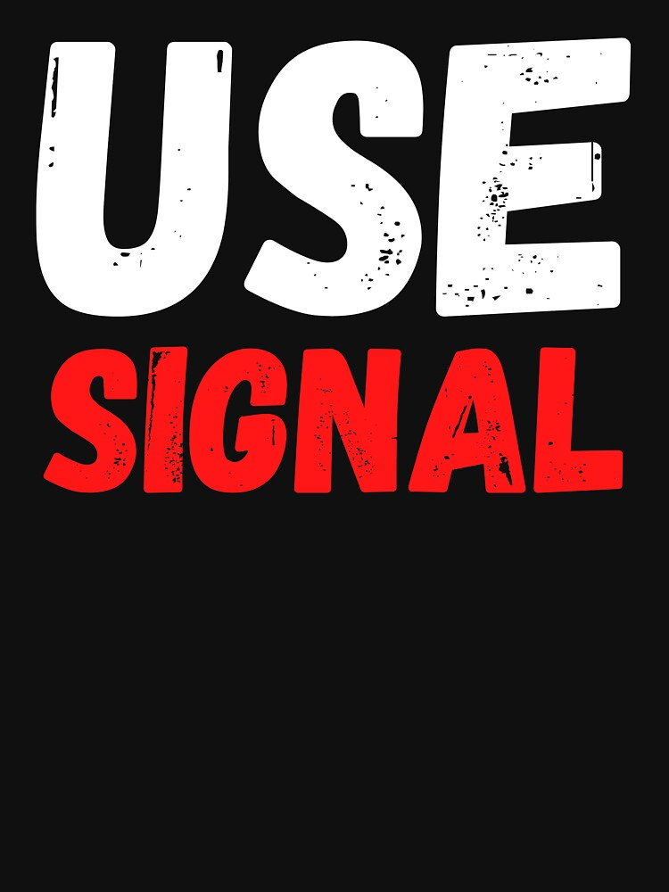 Use Signal by ds-4