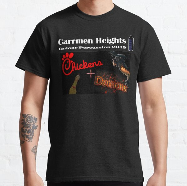 """""""Chickens and Demons"""" Carrmen Heights Indoor Percussion 2019 Classic T-Shirt"""