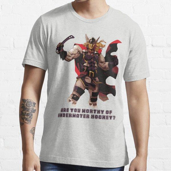 Underwater Hockey Thor Are You Worthy Essential T-Shirt