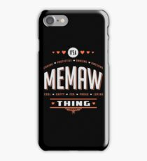It's A Memaw Thing. Gift for her! iPhone Case/Skin