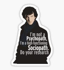 Sherlock - Psychopath/ Sociopath Sticker