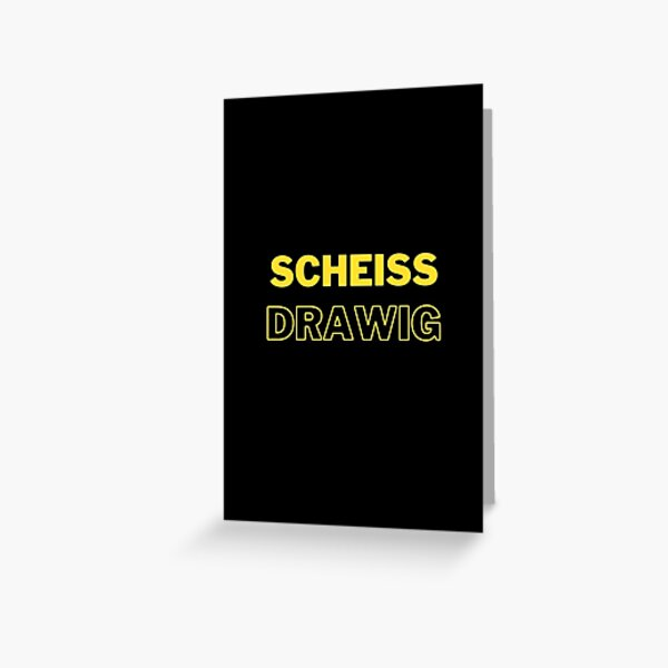 Austrian dialect shitty drawy Greeting Card