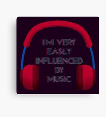 Influenced By Music Canvas Print