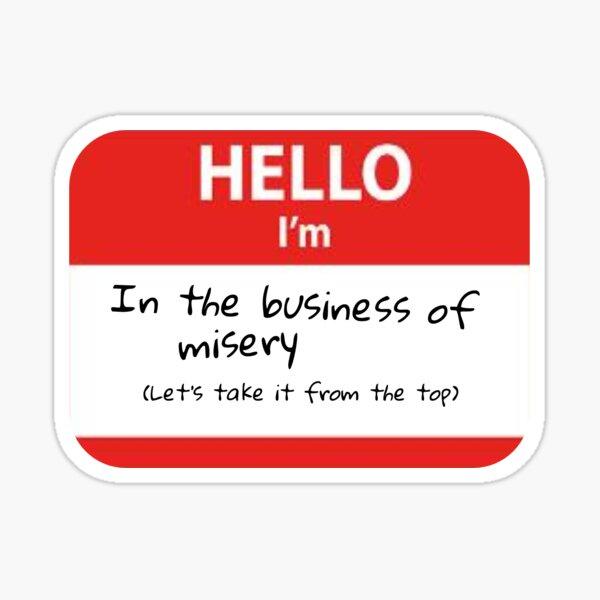 Misery Business Sticker