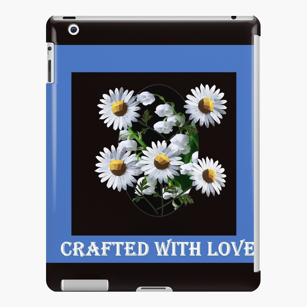 Crafted with love Lilies of the valley and white daisies iPad Case & Skin