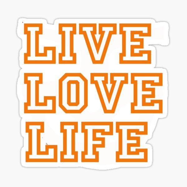 LIVE, LOVE, LIFE, TUNNELMENTAL Sticker