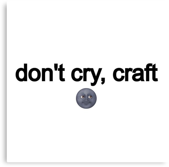 Don 39 t cry craft dan and phil canvas prints by for Don t cry craft