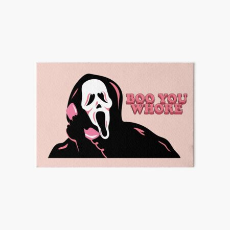 """""""BOO YOU WHORE"""" Ghost Face Art Board Print"""
