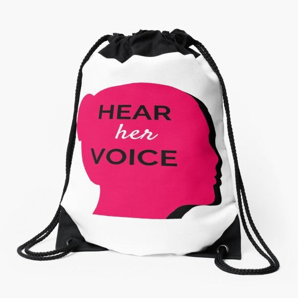 Hear Her Voice  Drawstring Bag