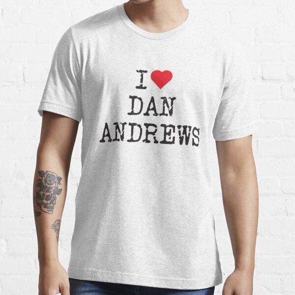 DAN ANDREWS - I Love Dan Andrews T-Shirt Essential T-Shirt