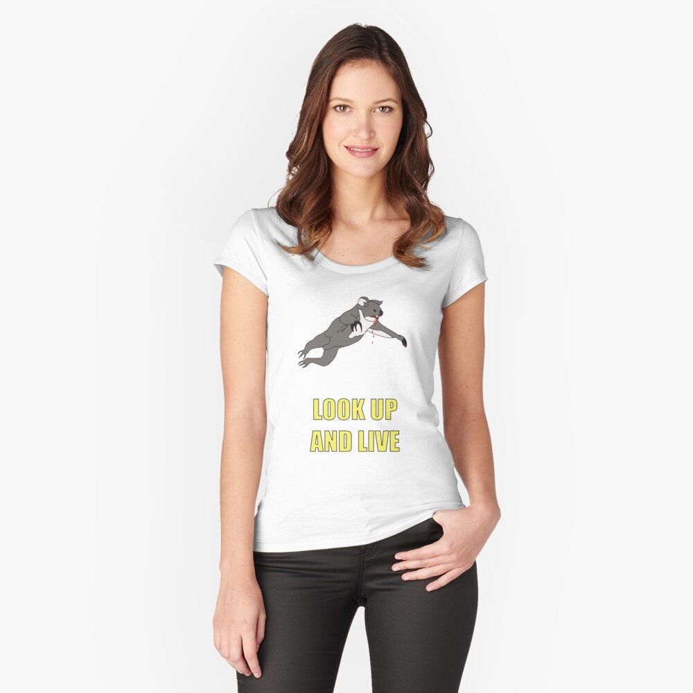 Look Up And Live Fitted Scoop T-Shirt