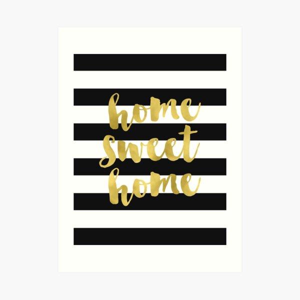 Home Sweet Home Gold Foil Art Print