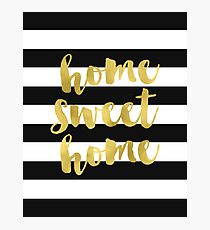Home Sweet Home Gold Foil Photographic Print