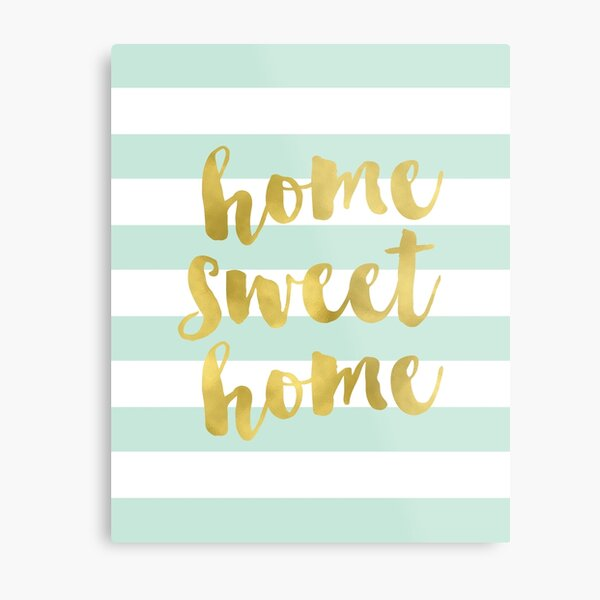 Home Sweet Home Gold Foil and Mint Metal Print