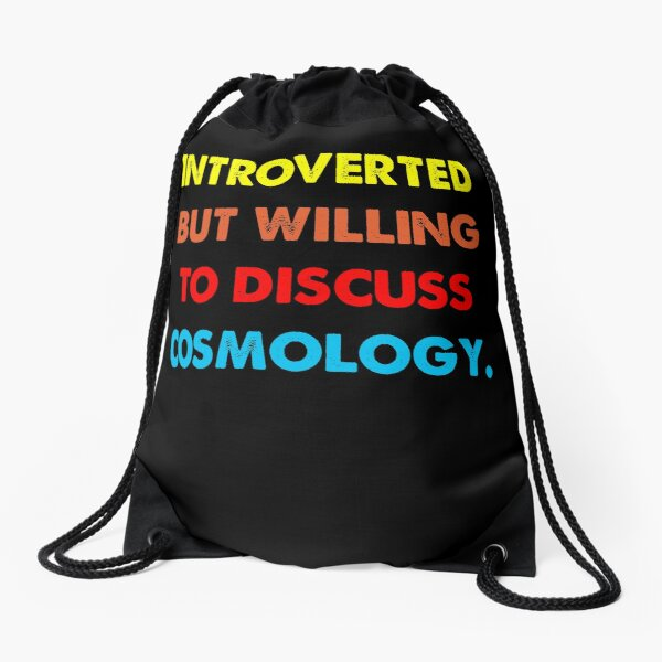 Introverted But Willing To Discuss Cosmology Vintage Drawstring Bag