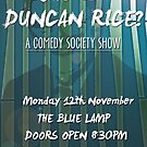 """""""Who is Duncan Rice?"""" Poster by Ovinicus"""