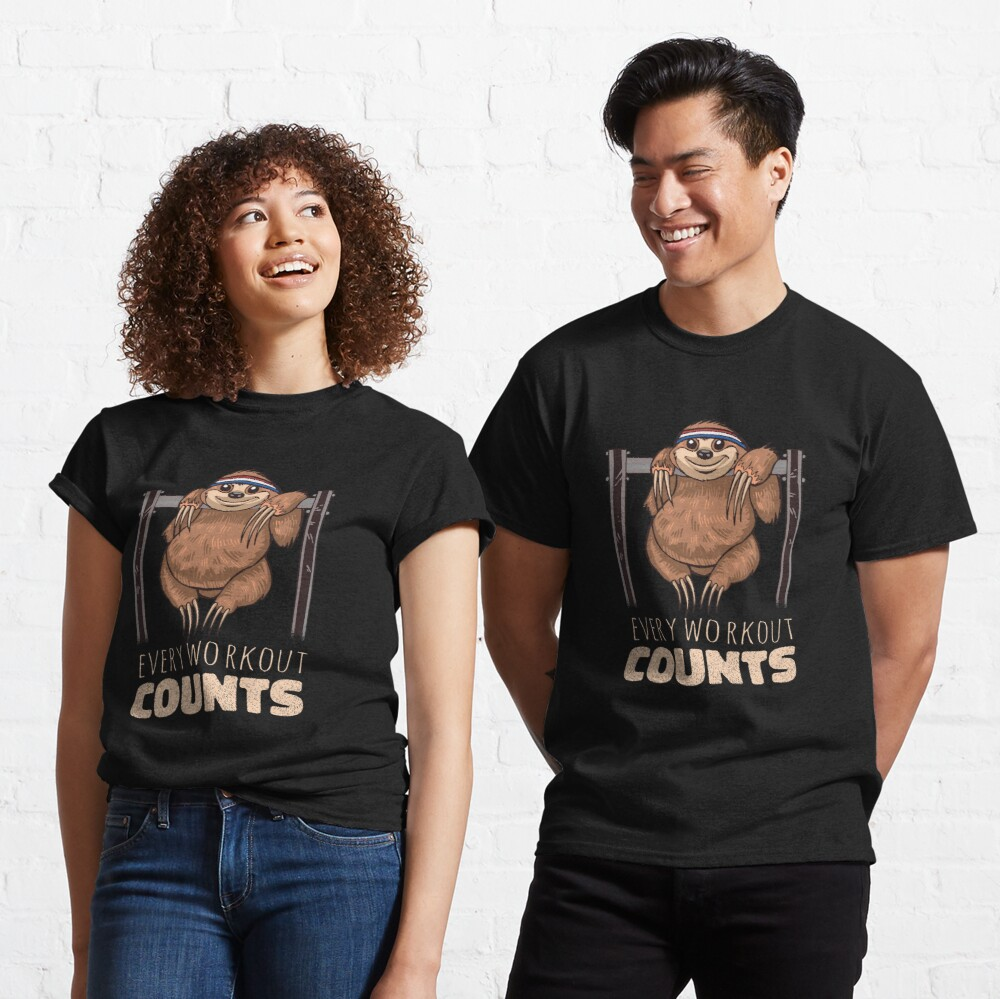 Every workout counts Classic T-Shirt