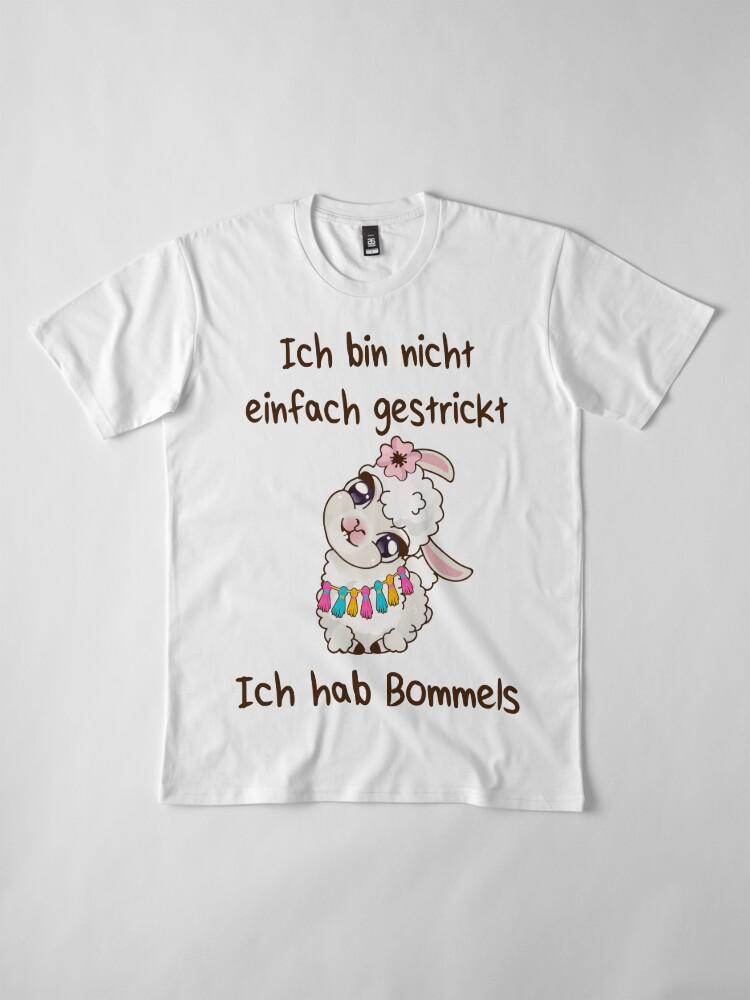 Alternative Ansicht von Ich bin nicht einfach gestrickt - ich hab Bommels Premium T-Shirt