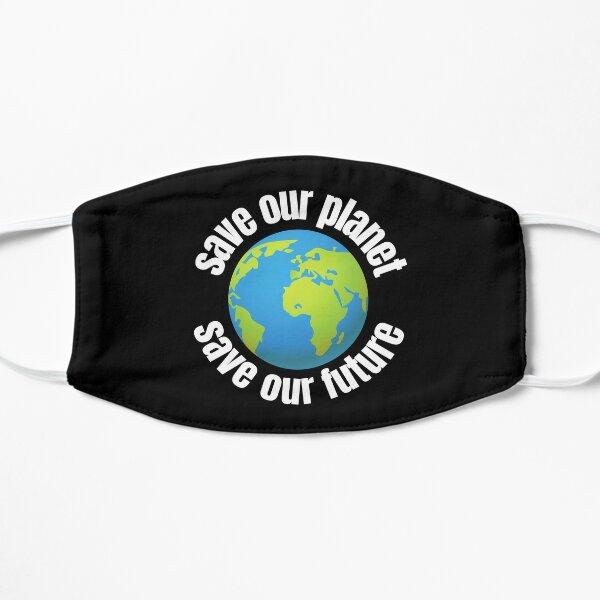 Rette unseren Planeten rette unsere Zukunft - weißer Text für Umweltvertretung Flache Maske