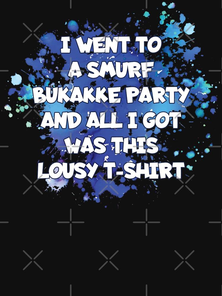 I went to a smurf bukakke party... von brainbubbles