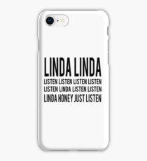 LINDA LINDA iPhone Case/Skin