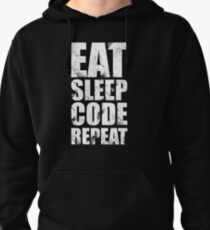Eat Sleep Code Repeat (Software Engineer/Programmer/App Developer) Pullover Hoodie