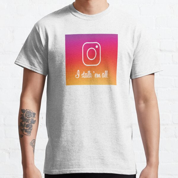 Istalkemall Classic T-Shirt