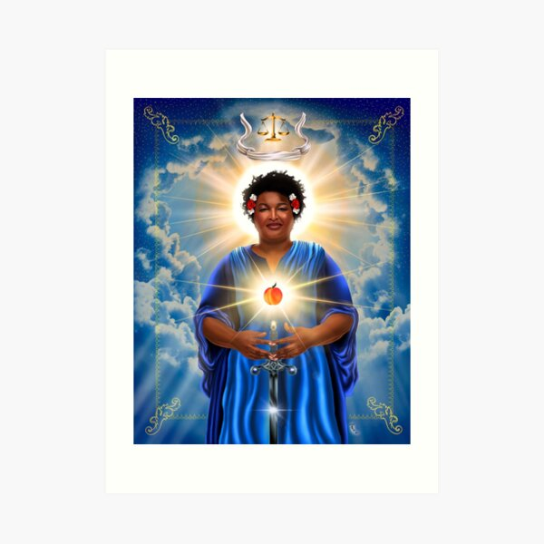 Stacey Abrams: Patron Saint of Fairness in Voting Art Print