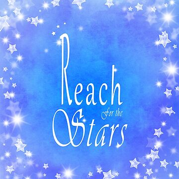 Reach for the Stars - Blue typography by bamalam-art