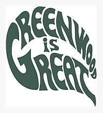 Greenwood Is Great Photographic Print