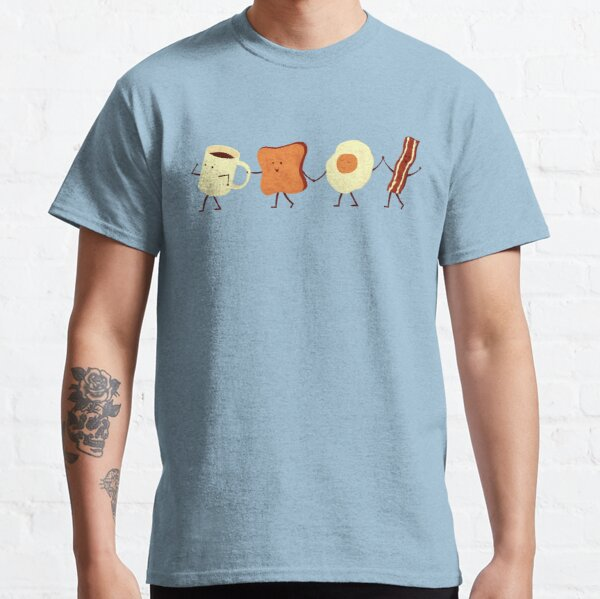 Lass uns alle gehen und frühstücken Classic T-Shirt