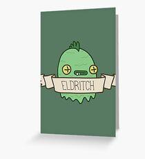 Eldritch Greeting Card