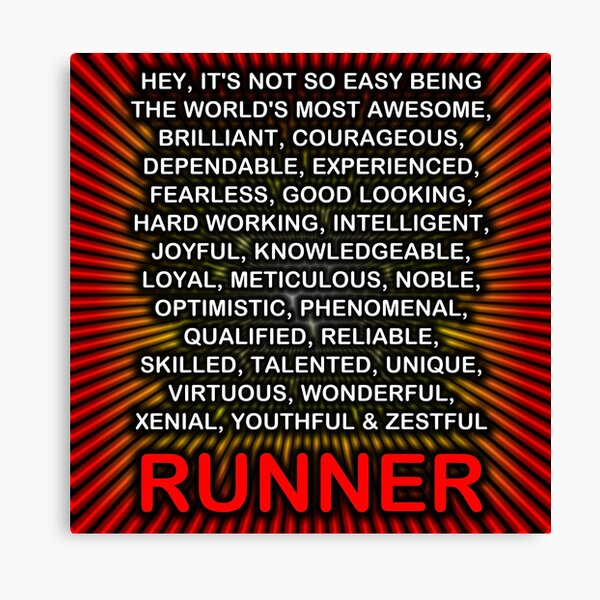 Hey, It's Not So Easy Being ... Runner  Canvas Print