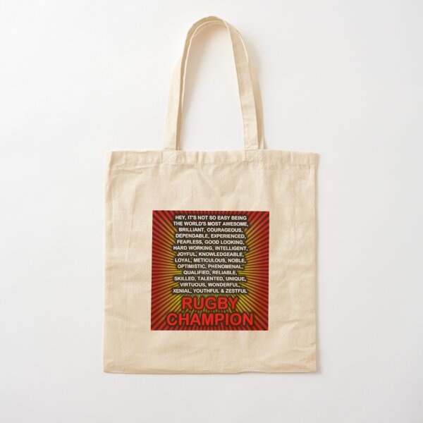 Hey, It's Not So Easy Being ... Rugby Champion Cotton Tote Bag