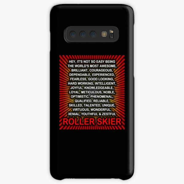 Hey, It's Not So Easy Being ... Roller Skier  Samsung Galaxy Snap Case