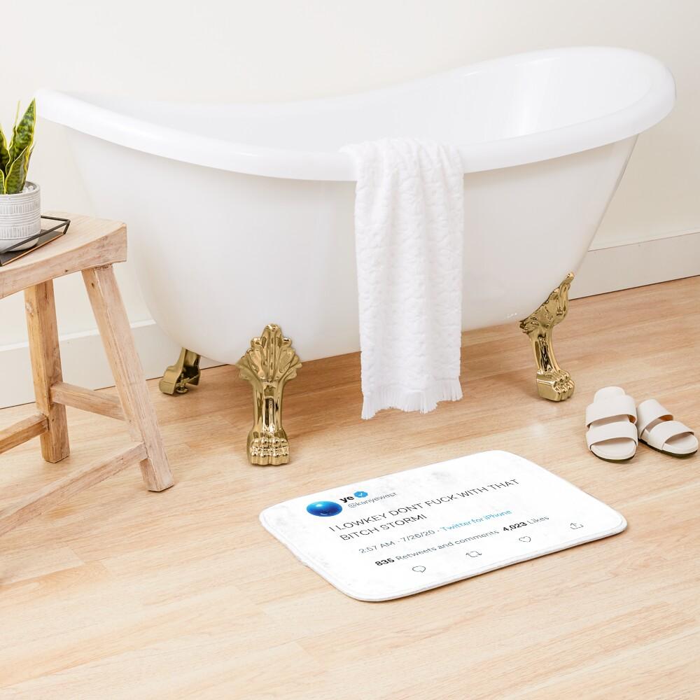 I LOWKEY DONT F WITH THAT B STORMI White Bath Mat