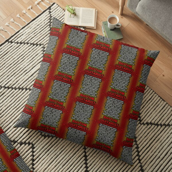 Hey, It's Not So Easy Being ... Rhythm Guitarist  Floor Pillow