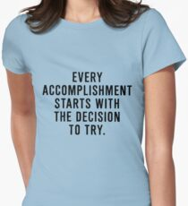 Motivation to accomplish Womens Fitted T-Shirt