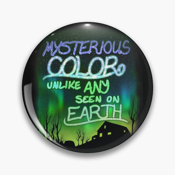 Mysterious Color Unlike Any Seen On Earth Pin