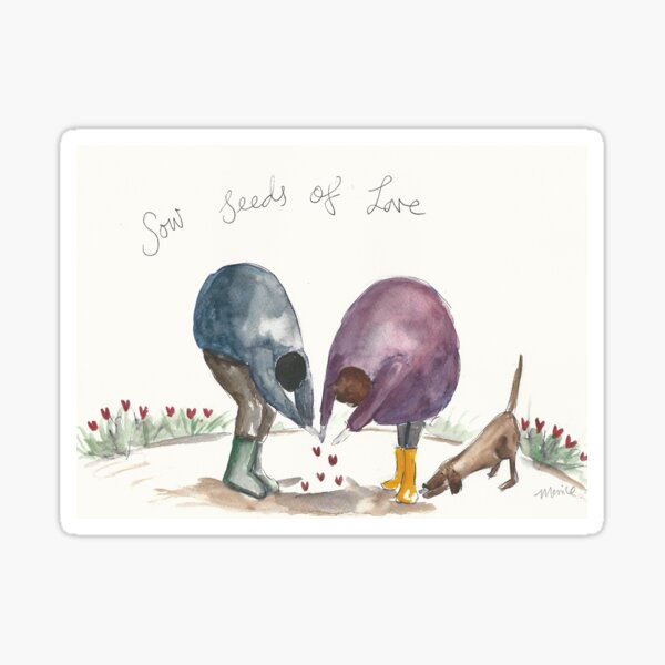 Sow seeds of love Sticker